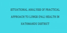 Situational Analysis of Practical Approach to Lungs (PAL) Health in Kathmandu District