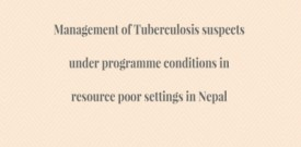 Management of Tuberculosis suspects under programme conditions in resource poor settings in Nepal