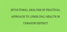 Situational Analysis of Practical Approach to Lungs Health (PAL) in Tanahun district